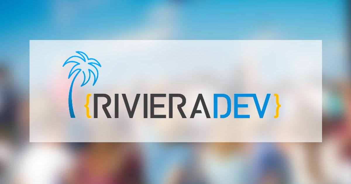RivieraDev 2018 : le débrief